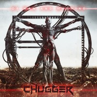 Chugger - Of Man And Machine