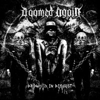 Doomed Again - Drowned In Disgust