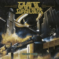 Galactic Superlords - Freight Train
