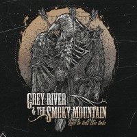 Grey River & The Smoky Mountain - Live To Tell The Tale