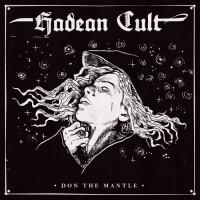 Hadean Cult - Don The Mantle