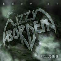 Lizzy Borden - Best of Lizzy Borden Volume II