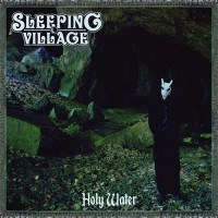 Sleeping Village - Holy Water (EP)