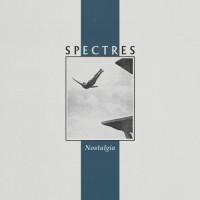 Spectres - Nostalgia