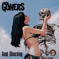 The Goners - Good Mourning