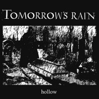 Tomorrow's Rain - Hollow