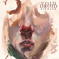 Void Droid - Bipolar