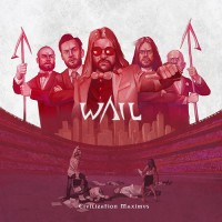 Wail - Civilization Maximus