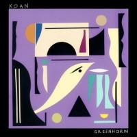 Xoan - Greenhorn