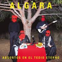 Algara - Absortos En El Tedio Eterno