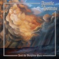 Apostle Of Solitude - Until The Darkness Goes