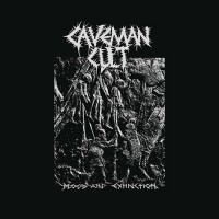 Caveman Cult - Blood And Extinction