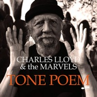 Charles Lloyd & The Marvels - Tone Poem