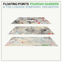 Floating Points, Pharoah Sanders & London Symphony Orchestra - Promises