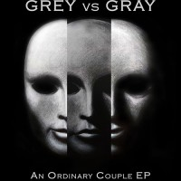 Grey vs Gray - An Ordinary Couple (EP)