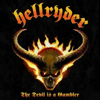 Hellryder - The Devil Is A Gambler