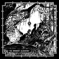 Last Agony - The Imminent Slaughter