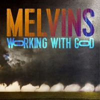 Melvins - Working With God