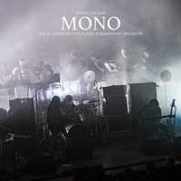 Mono - Beyond The Past / Live In London With The Platinum Anniversary Orchestra