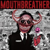 MouthBreather - I'm Sorry Mr. Salesman