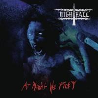 Nightfall - At Night We Prey