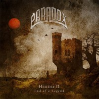 Paradox - Heresy II: End Of A Legend