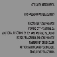 Pino Palladino & Blake Mills - Notes With Attachments
