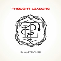 Thought Leaders - In Wastelands