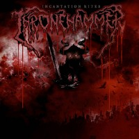Thronehammer - Incantation Rites