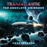 Transatlantic - The Absolute Universe: Forevermore