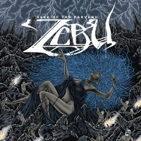 Zebu - Reek Of The Parvenu