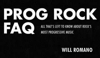 [Βιβλίο]: Prog Rock FAQ (Will Romano)