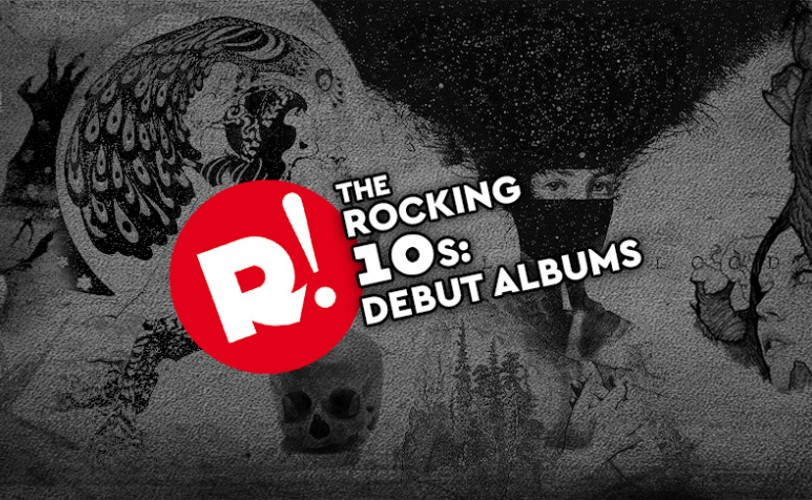 The Rocking '10s: Τα debut album της δεκαετίας
