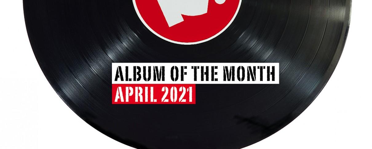 Απρίλιος 2021: Το άλμπουμ του μήνα