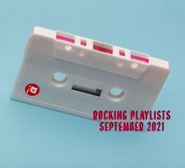 Rocking Playlists: Σεπτέμβριος 2021