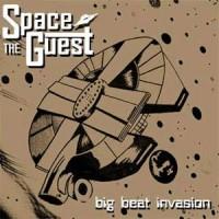 Spaceguest - The Big Beat Invasion