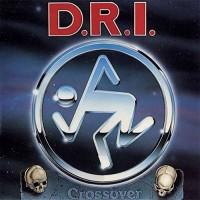 D.R.I. - Crossover