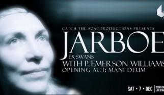 Jarboe (w. P. Emerson Williams), Mani Deum @ 6 D.O.G.S, 07/12/13