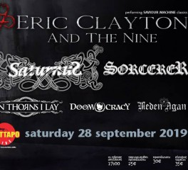 Demon's Gate Festival (Eric Clayton And The Nine, Saturnus, Sorcerer, On Thorns I Lay) @ Κύτταρο, 28/09/19