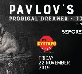 Pavlov's Dog, Before Sunday @ Κύτταρο, 22/11/19