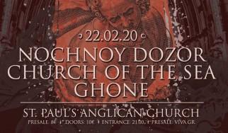 Nochnoy Dozor, Church Of The Sea, Ghone @ Αγγλικανική Εκκλησία Αγίου Παύλου, 22/02/20