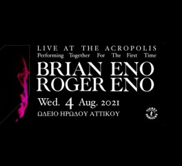 Brian Eno, Roger Eno @ Ηρώδειο, 04/08/21