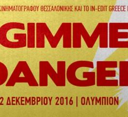 """Μεταμεσονύκτια προβολή του """"Gimme Danger"""" αυτήν την Παρασκευή στη Θεσσαλονίκη"""