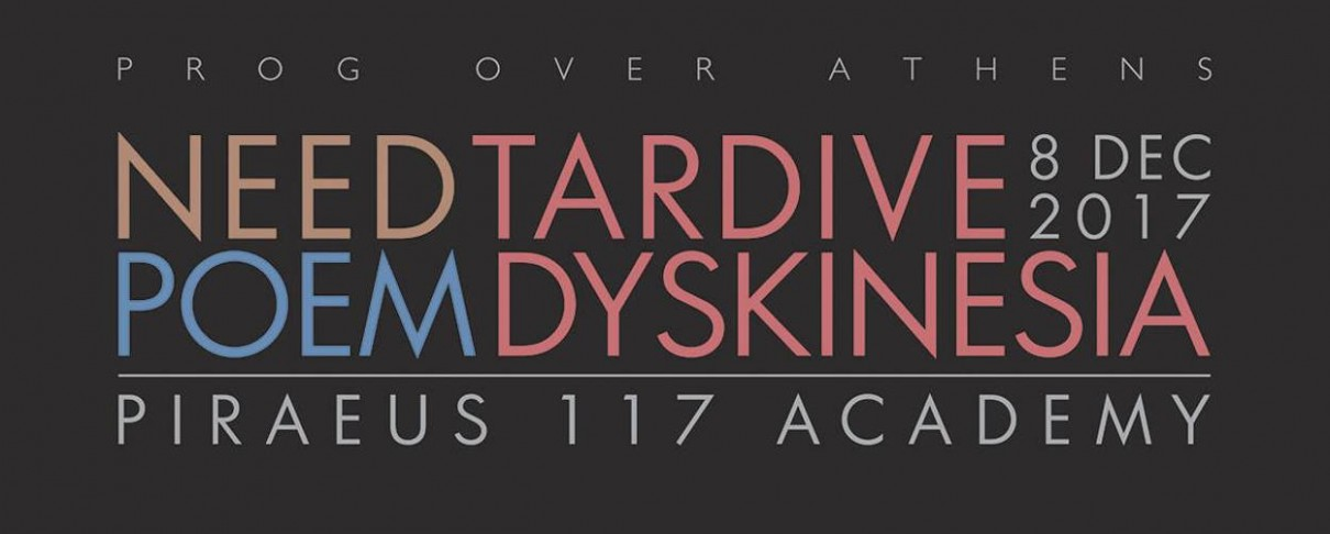 Need, Poem & Tardive Dyskinesia μαζί στο Prog Over Athens