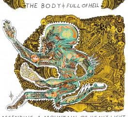 Πρώτη μετάδοση: Νέο video από τους The Body και Full Of Hell