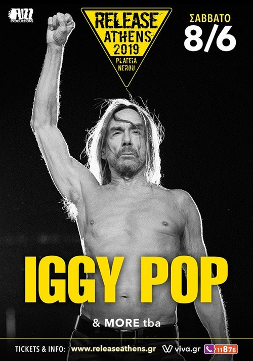 Release Athens Festival: Iggy Pop, James, Shame, The Noise Figures, The Dark Rags Αθήνα @ Πλατεία Νερού, Ολυμπιακός Πόλος Φαλήρου