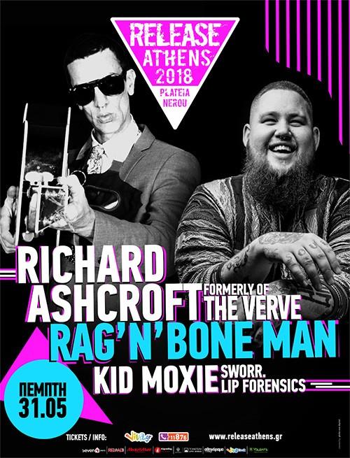 Release Athens: Richard Ashcroft, Rag N' Bone Man, Kid Moxie Αθήνα @ Πλατεία Νερού, Ολυμπιακός Πόλος Φαλήρου