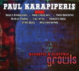"""Ο Παύλος Καραπιπέρης κυκλοφόρησε το νέο του άλμπουμ """"Acoustic & Electric Growls"""""""