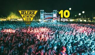 Δέκα tips για ένα... άνετο Release Athens!