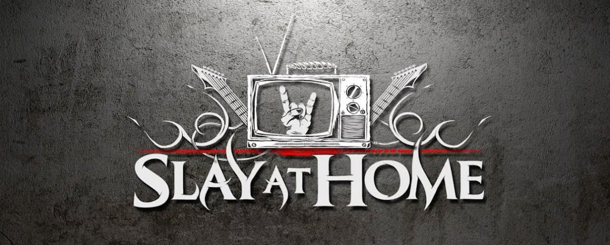 Δείτε σε live stream το metal φεστιβάλ Slay At Home